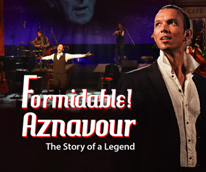 Win two tickets to 'FORMIDABLE! AZNAVOUR' show, the greatest ever musical tribute to Charles Aznavour at Dubai Opera